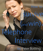 How to Survive (and Win) a Telephone Interview